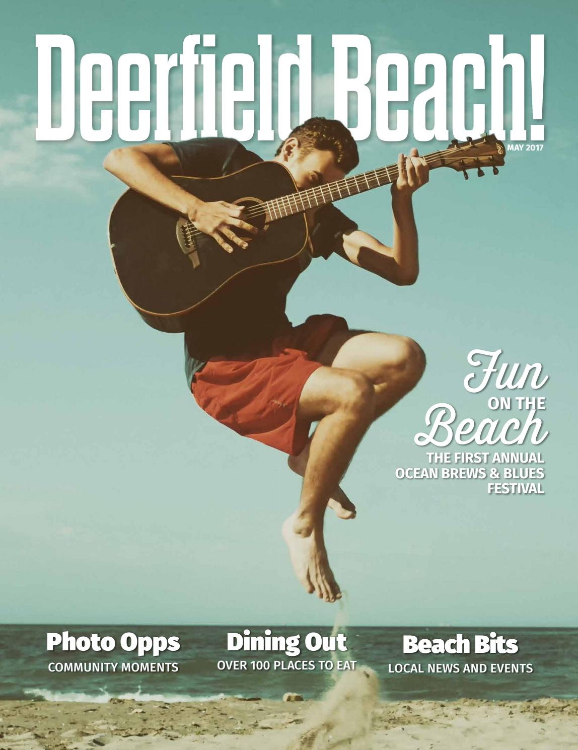 Deerfield Beach! Magazine May 2017 by Point! Publishing - issuu