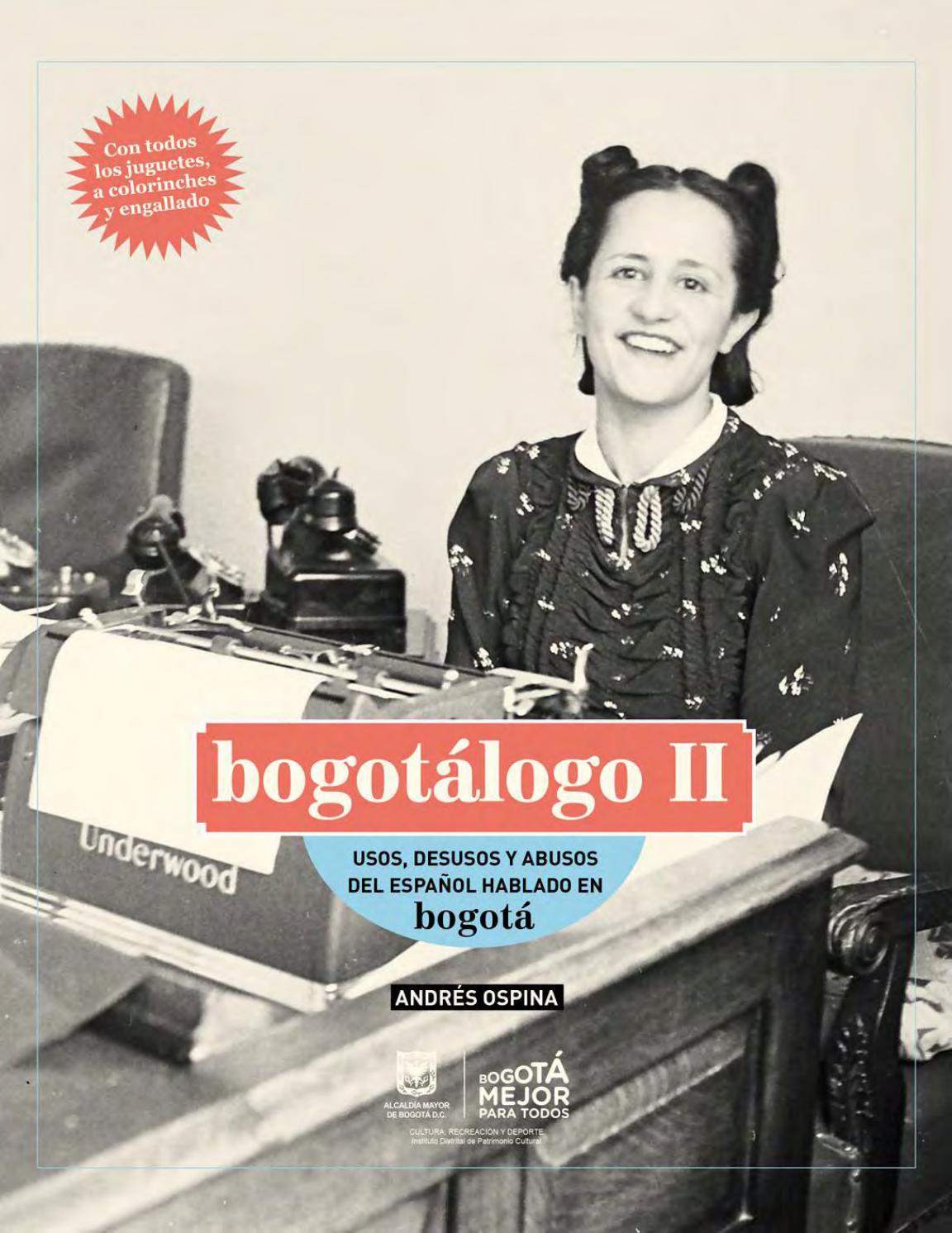 6c1ff2fa8f2d Bogotálogo II: usos, desusos y abusos del español hablado en Bogotá ...