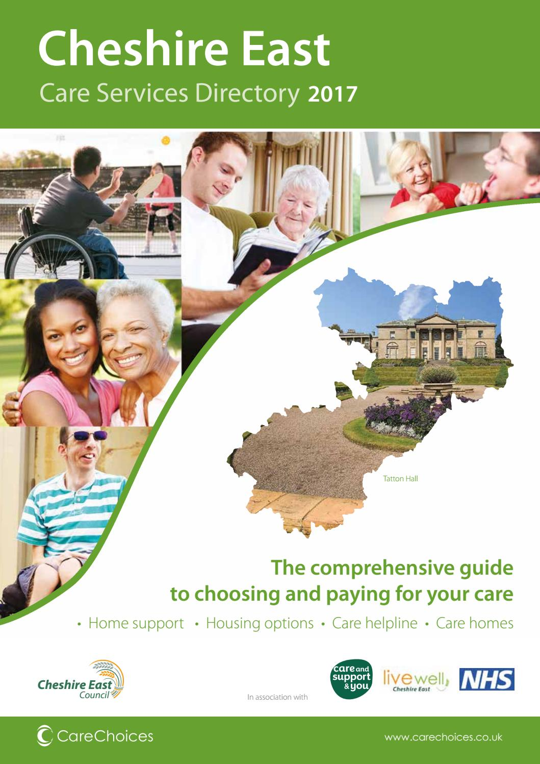 Cheshire East Care Services Directory 2017 By Choices Ltd