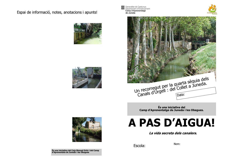 Dossier A Pas D Aigua By Camp D Aprenentatge Juneda Les Obagues Issuu