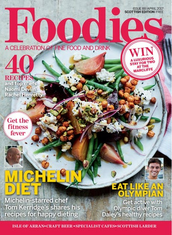 Foodies magazine april 2017 by media company publications ltd issuu foodies a celebration of fine food and drink forumfinder Choice Image