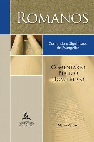 6fca918640ca9 Comentário Bíblico Homilético de Romanos by Igreja Adventista do ...
