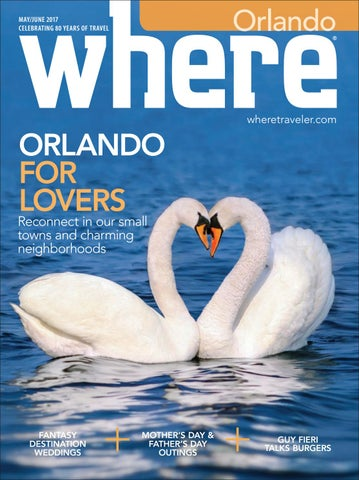 2a6f69970fdb Where Orlando May - June 2017 by Morris Media Network - issuu
