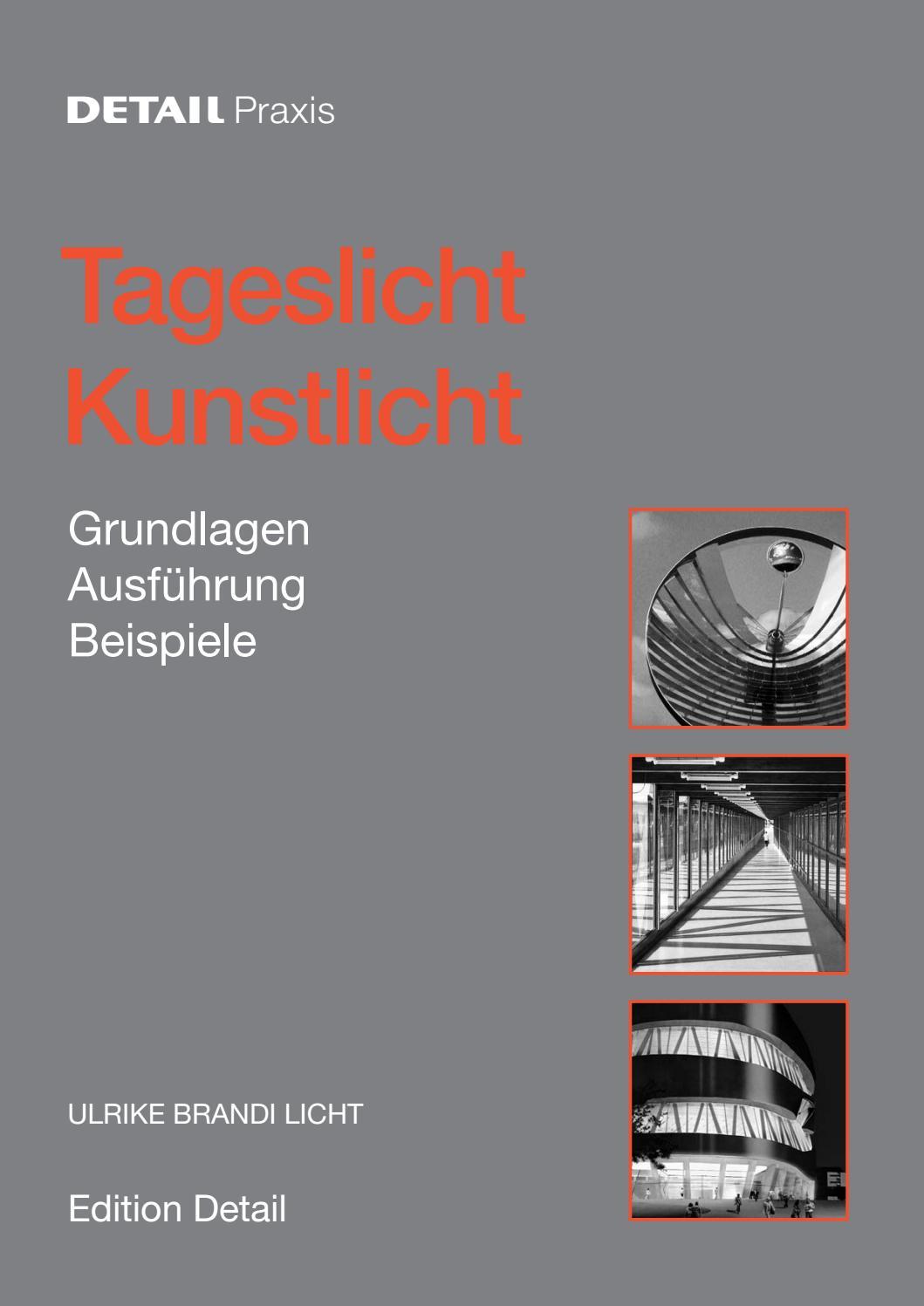 Tageslicht Kunstlicht by DETAIL - issuu