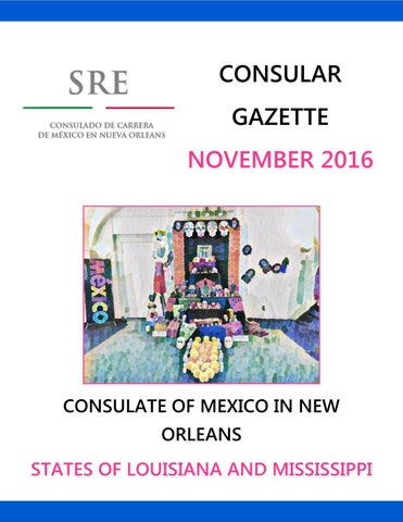 New Orleans Consular Gazette November 2016 by Consulado de México en