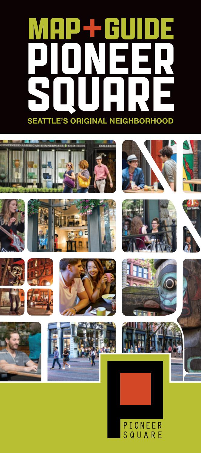 2017 Pioneer Square Seattle Map Guide By Alliance For Pioneer