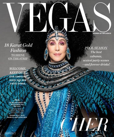982b107a285 Vegas - 2017 - Issue 2 - Late Spring - Cher by MODERN LUXURY - issuu