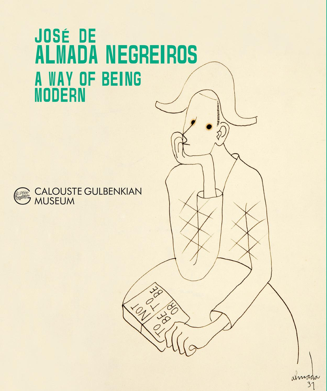 almada negreiros a way of being modern by sistema solar documenta  almada negreiros a way of being modern by sistema solar documenta issuu