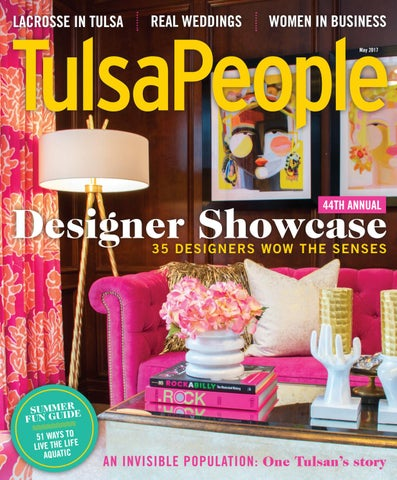 Tulspeople May 2017 By Tulsapeople Issuu