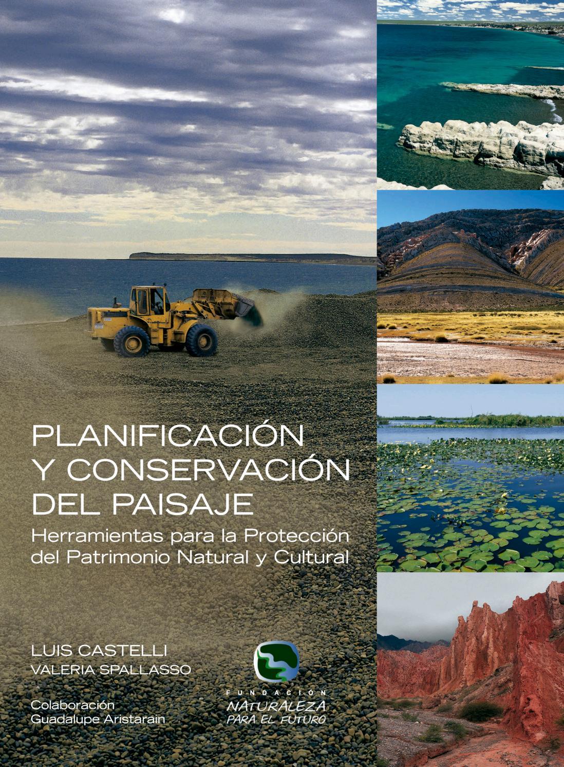 Planificacion conservacion paisaje by Mariano Masariche - issuu