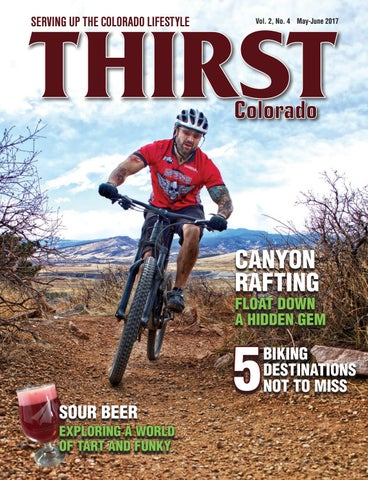 Thirst Colorado, May-June 2017 by The Publishing House - issuu