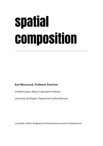 Spatial Composition By Lawrence Kasparowitz   Issuu