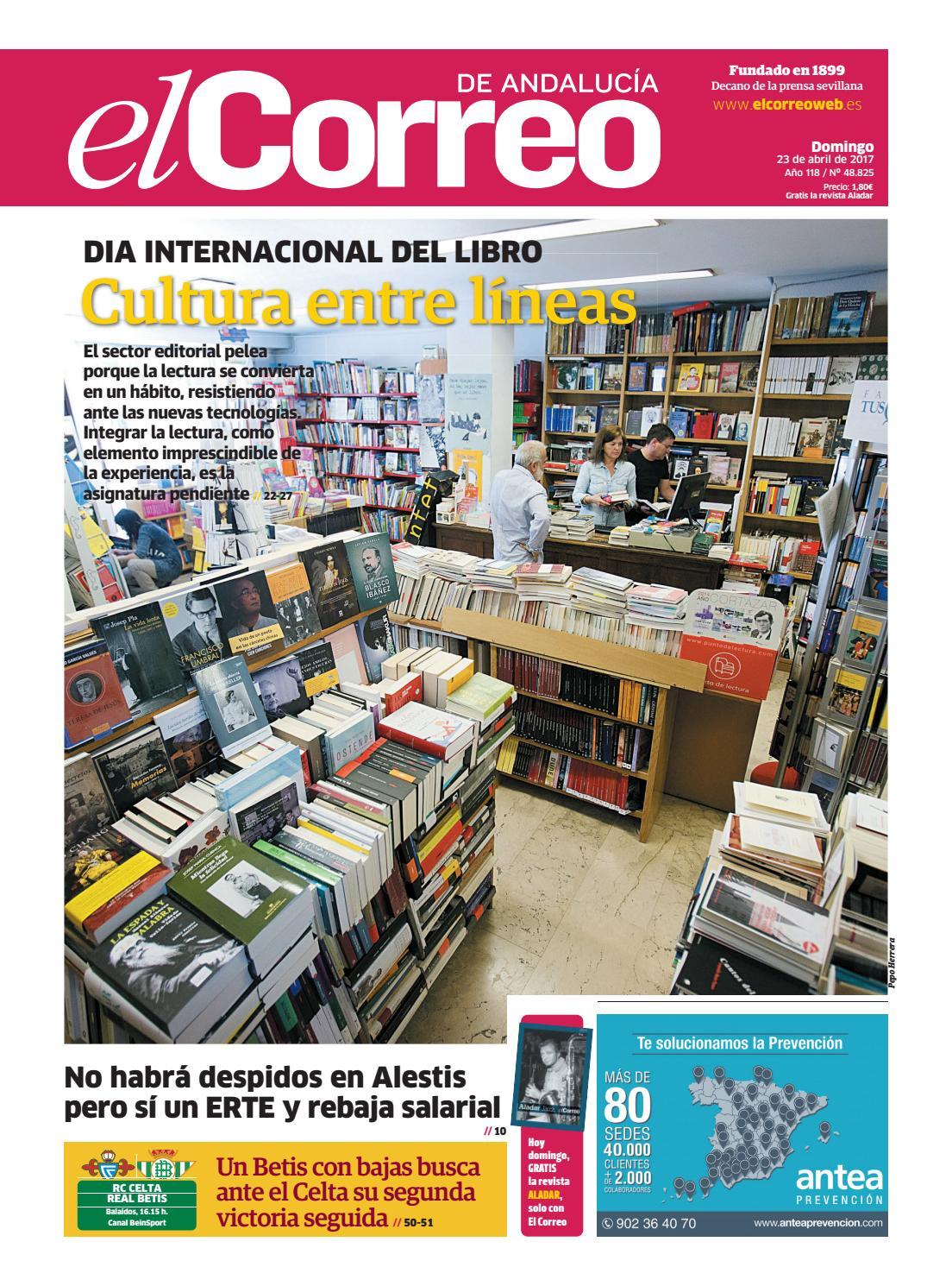1b46d77b42e7 23 04 2017 El Correo de Andalucía by EL CORREO DE ANDALUCÍA S.L. - issuu