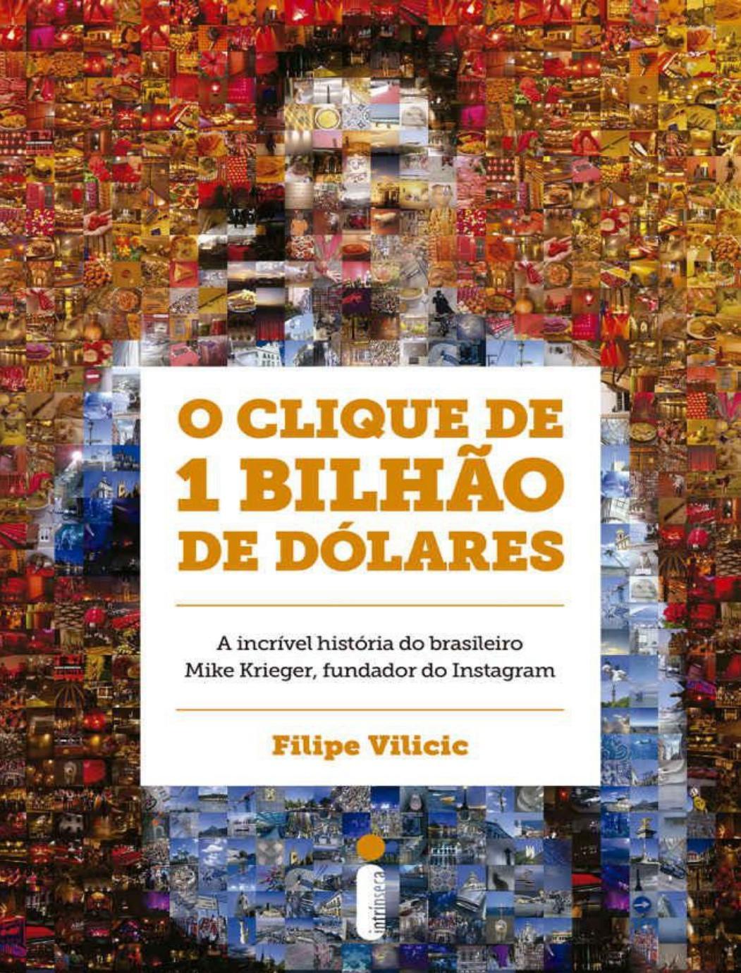 d08cbeba95 O clique de 1 bilhao de dolares - filipe vilicic by franciskini - issuu