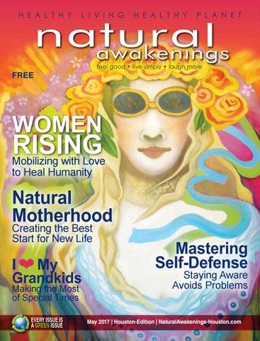 Natural Awakenings Houston May 2017 by Holistic Choice