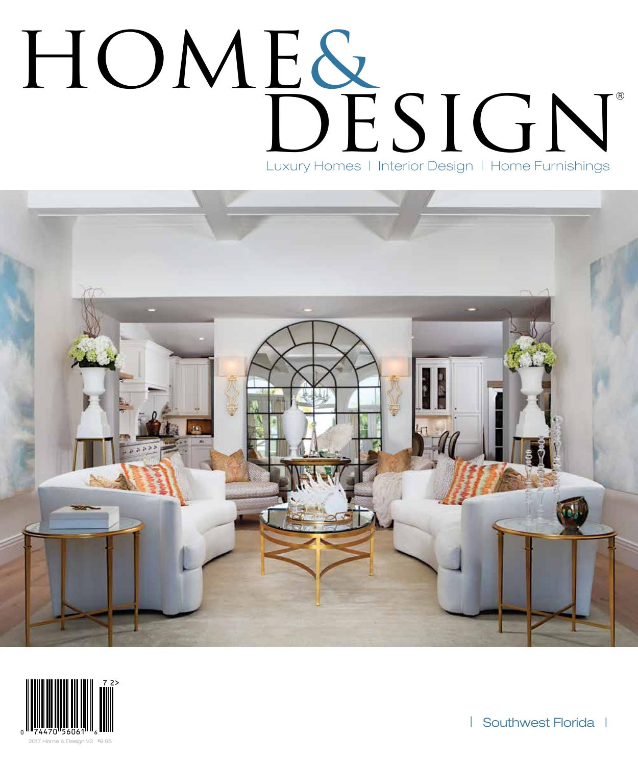 Home And Design Magazine Southwest Florida Edition May 2017 By Jennifer Evans Issuu
