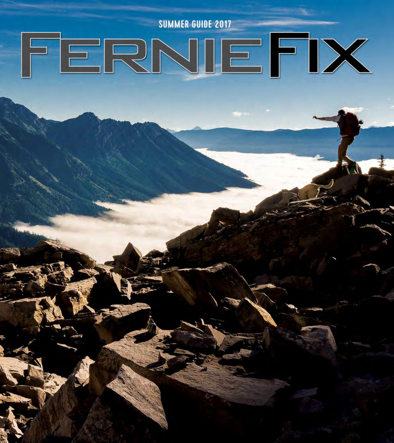 Fernie Fix Summer Guide 2017 By Claris Media