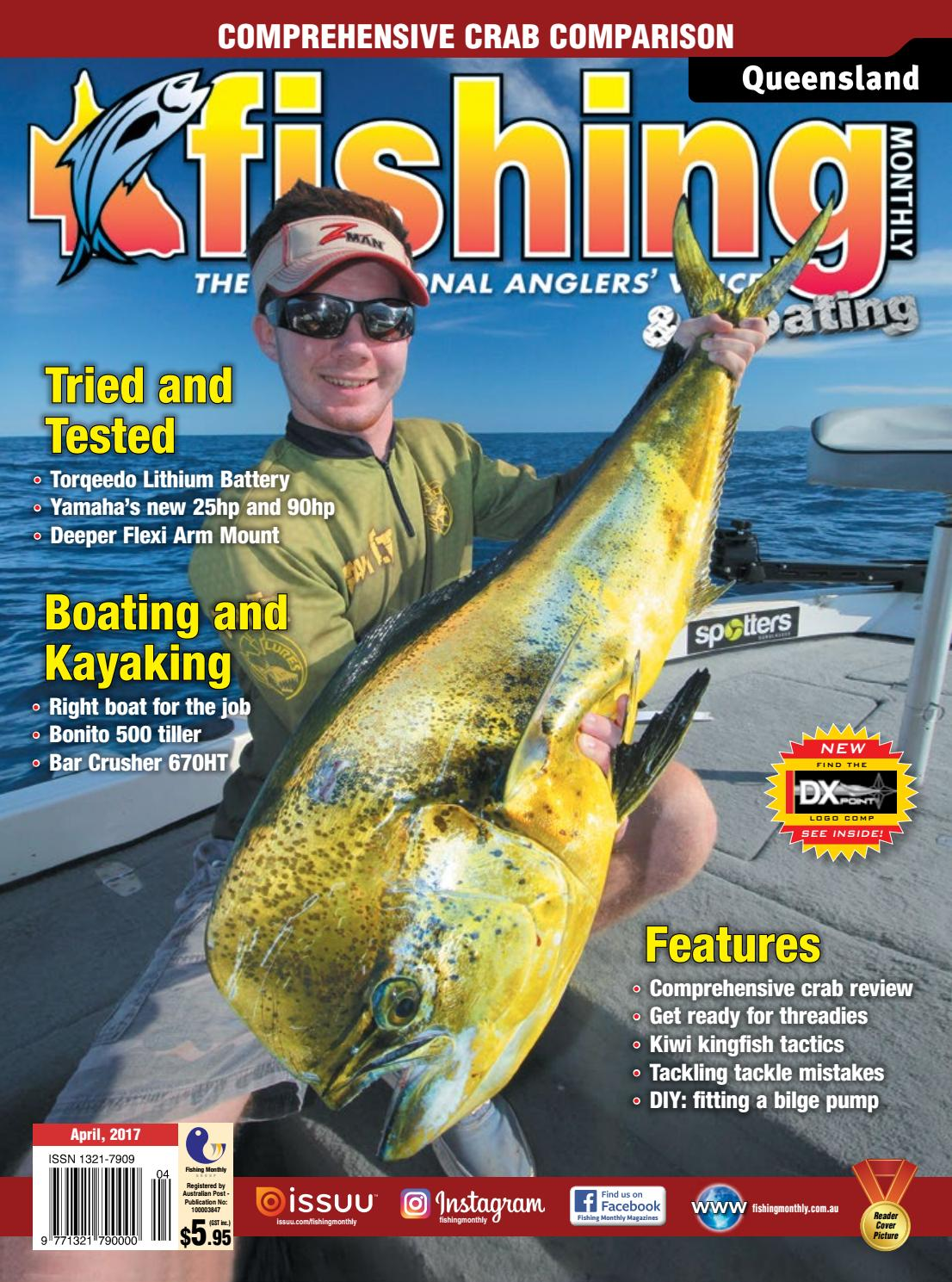 Queensland Fishing Monthly April 2017 by Fishing Monthly - issuu