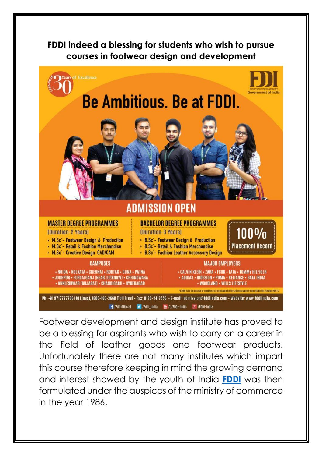 Fddi Indeed A Blessing For Students Who Wish To Pursue Courses In Footwear Design And Development By Fddi Institute Issuu