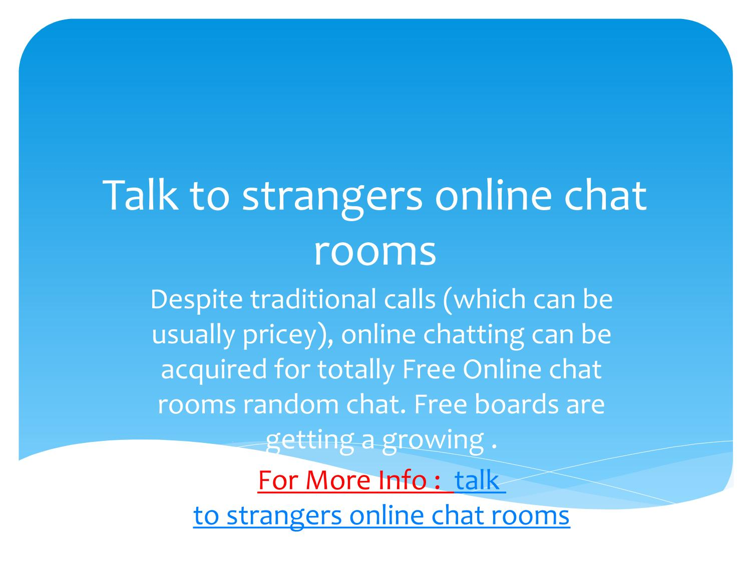 Talk to strangers online chat room