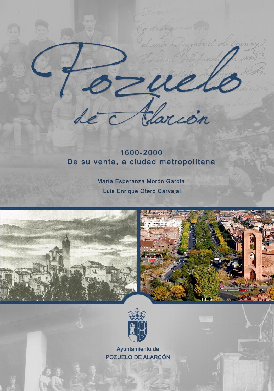 Pozuelo de Alarcón, 1600-2000 de su venta, a la ciudad metropolitana ...