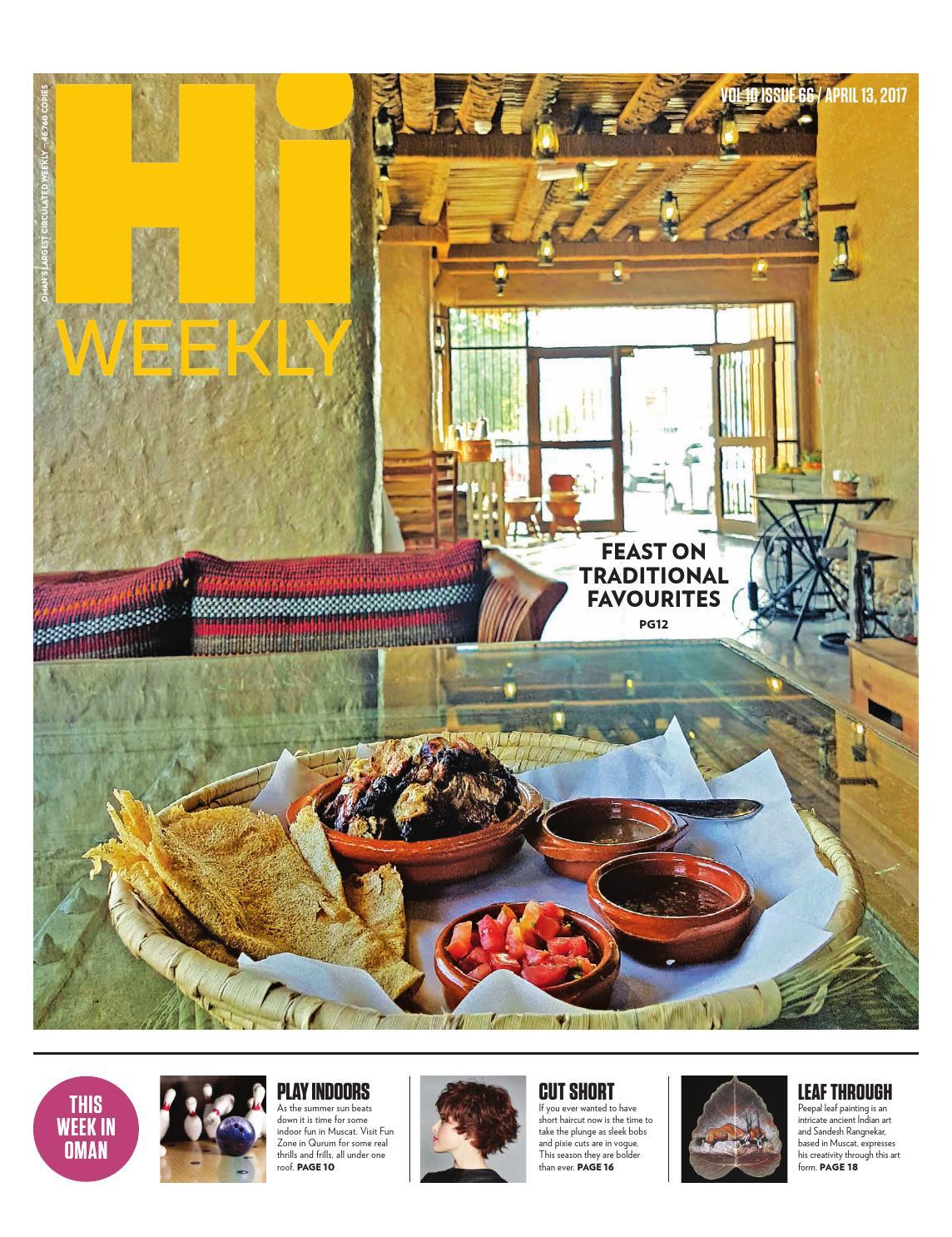 Hi weekly april 13 2017 pdf by Muscat Media Group - issuu