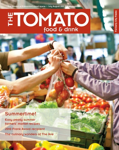 The Tomato July August 2011 by Tomato - issuu