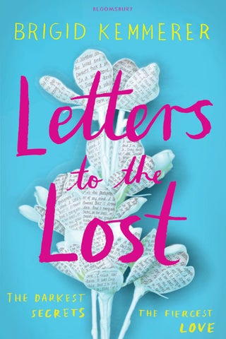 Letters To The Lost By Brigid Kemmerer By Bloomsbury Publishing Issuu