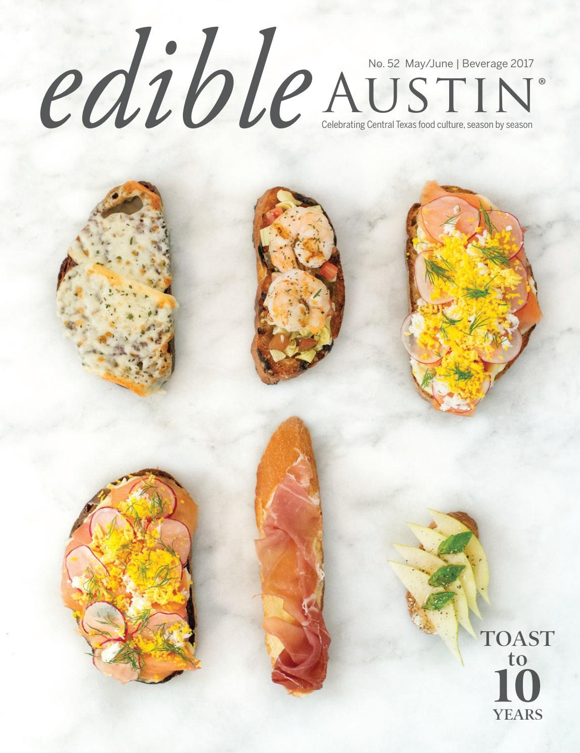 Edible Austin Beverage 2017 by Edible Austin - issuu