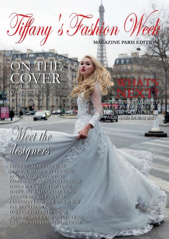 Tiffany S Fashion Week Magazine Paris 4th Edition Autumn Winter 2017 2018 By Tiffany Mccall Issuu
