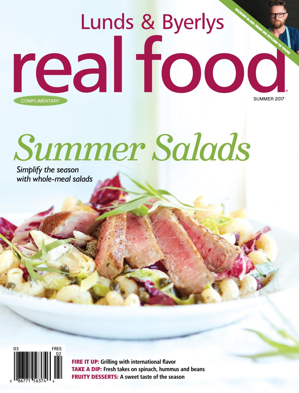 Lunds & Byerlys REAL FOOD Summer 2017 by Lunds & Byerlys - issuu