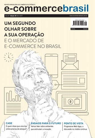 a6991a2d1e7 E commerce 38 v9 final issuu by E-Commerce Brasil - issuu