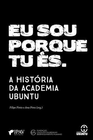 A história da Academia Ubuntu by Instituto Padre António Vieira - issuu 552afc1ecb