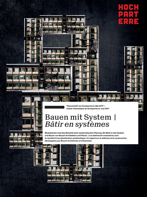 Bauen mit System | Bâtir en systèmes by Hochparterre AG - issuu