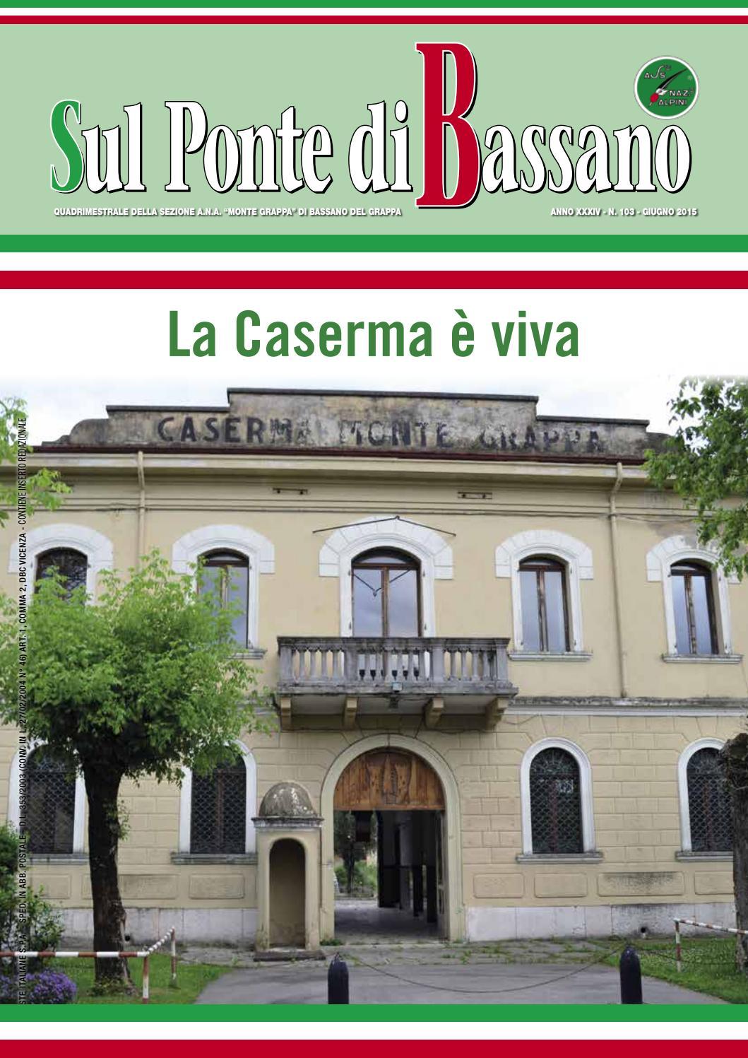 Giornale della Sezione ANA Monte Grappa n 103 giugno 2015 by Alessandro -  issuu 58306726571b
