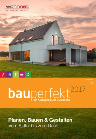 BauPerfekt 2017 By Wohnnet   Issuu