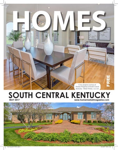 South Central Ky Homes May 2017 by Home Market Magazine - issuu