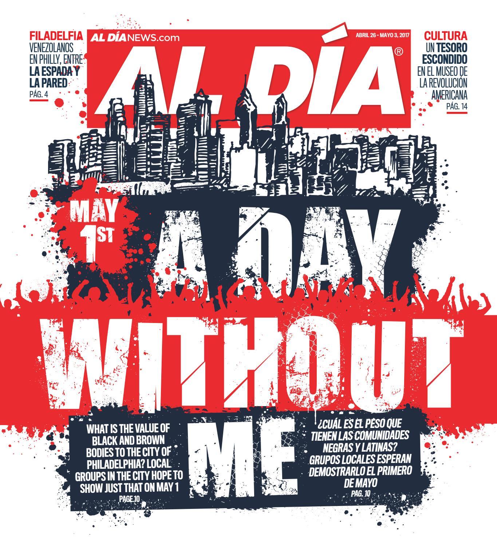 AL DÍA NEWS April 26 - May 3, 2017 by AL DÍA NEWS - issuu