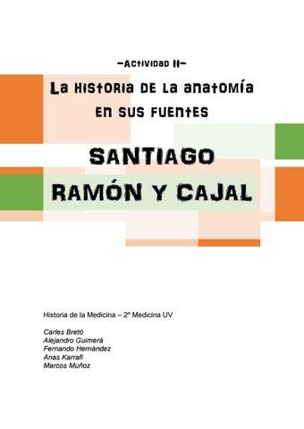La Historia de la Anatomía en sus fuentes: Santiago Ramón y Cajal by ...