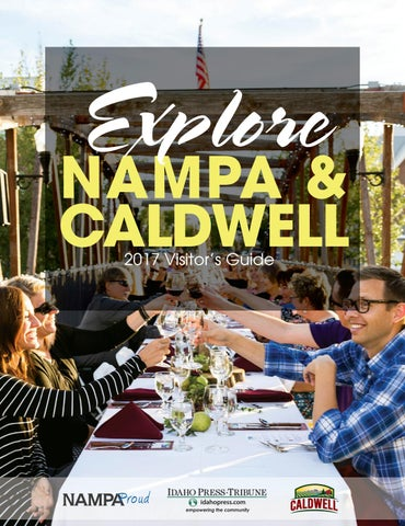 Explore Nampa & Caldwell by APG-West (Idaho Press) - issuu