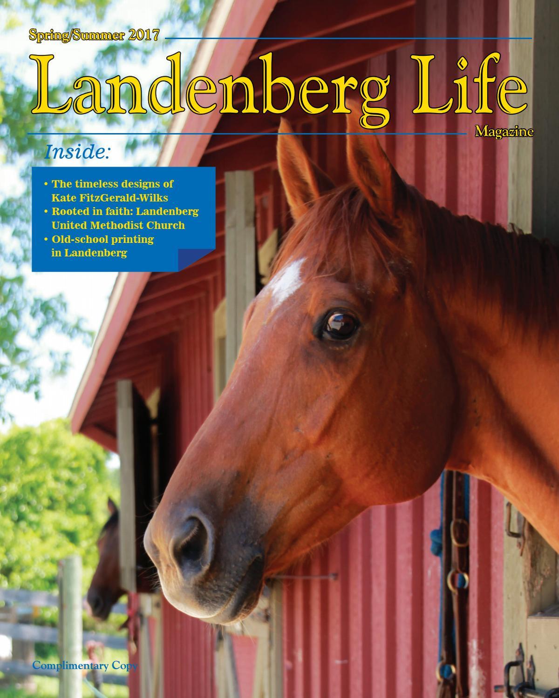 Landenberg Life Spring/Summer 2017 Edition By Ad Pro Inc