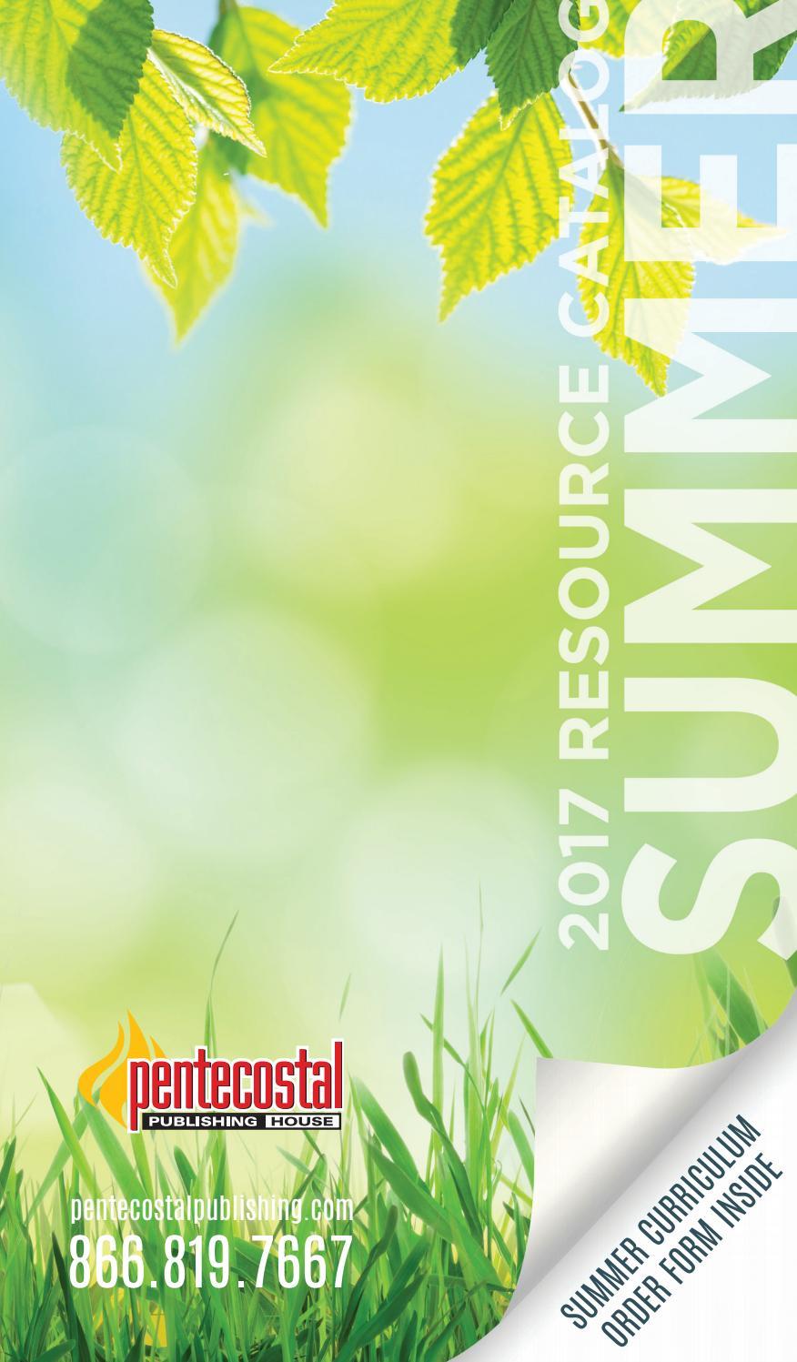 Pentecostal Publishing House Summer 2017 Catalog by