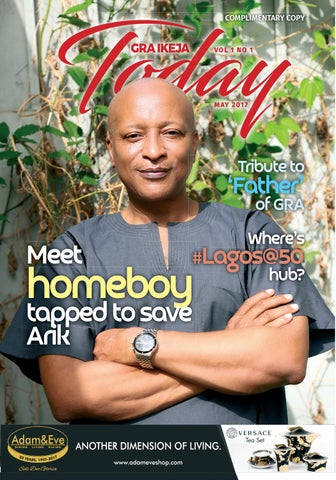 GRA Ikeja Today Magazine by GRA Ikeja Today Magazine - issuu