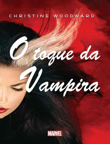 dd1fdc9937607 O toque da vampira christine woodward