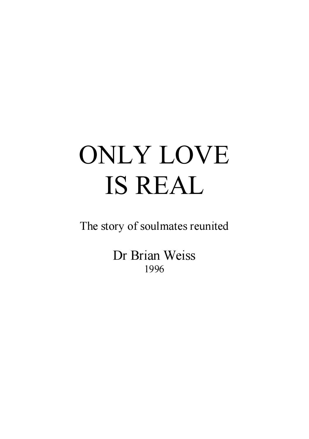 Only love is real the story of soulmates by fatih boylu issuu biocorpaavc Images