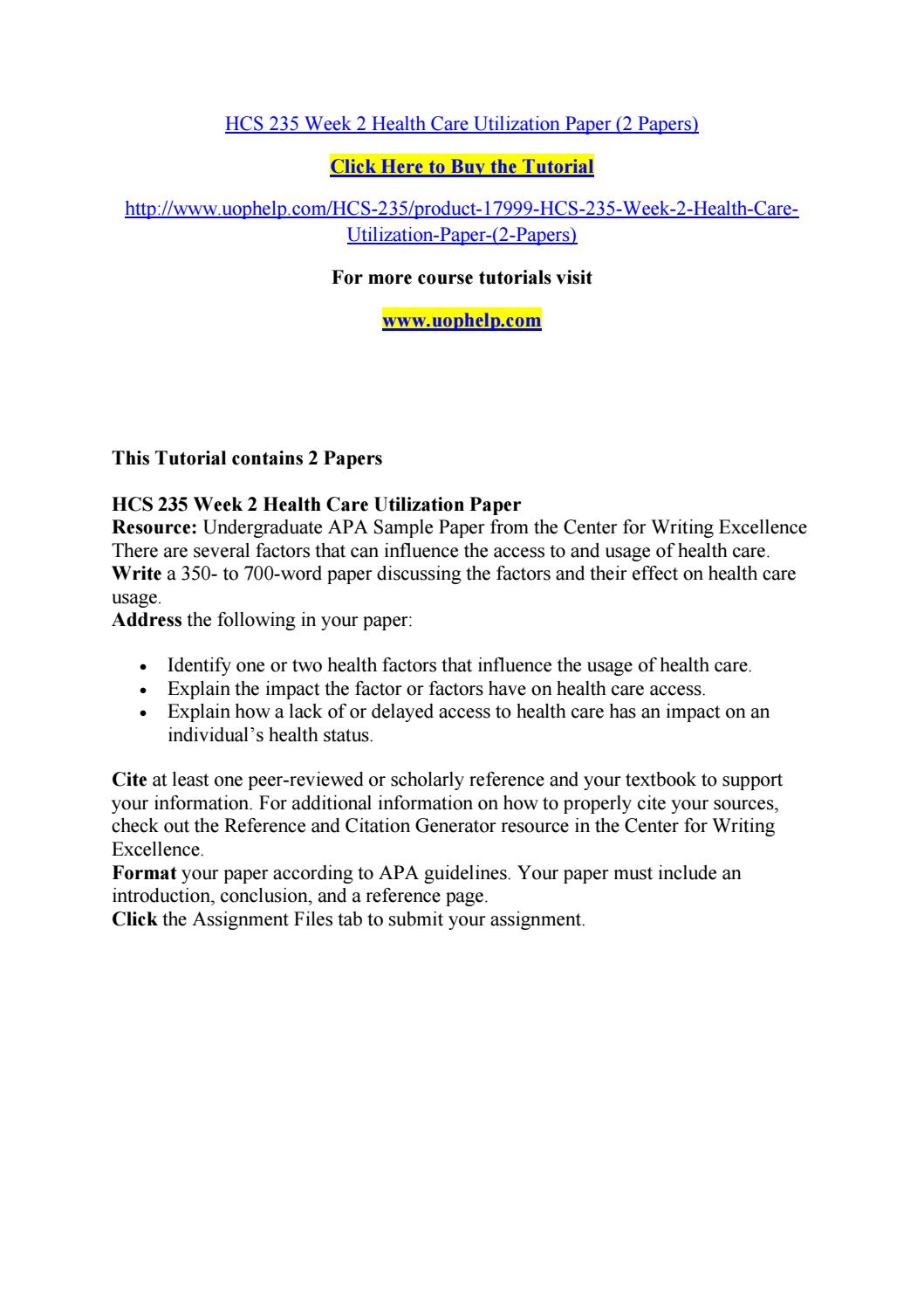 Hcs 235 week 2 health care utilization paper (2 papers) by