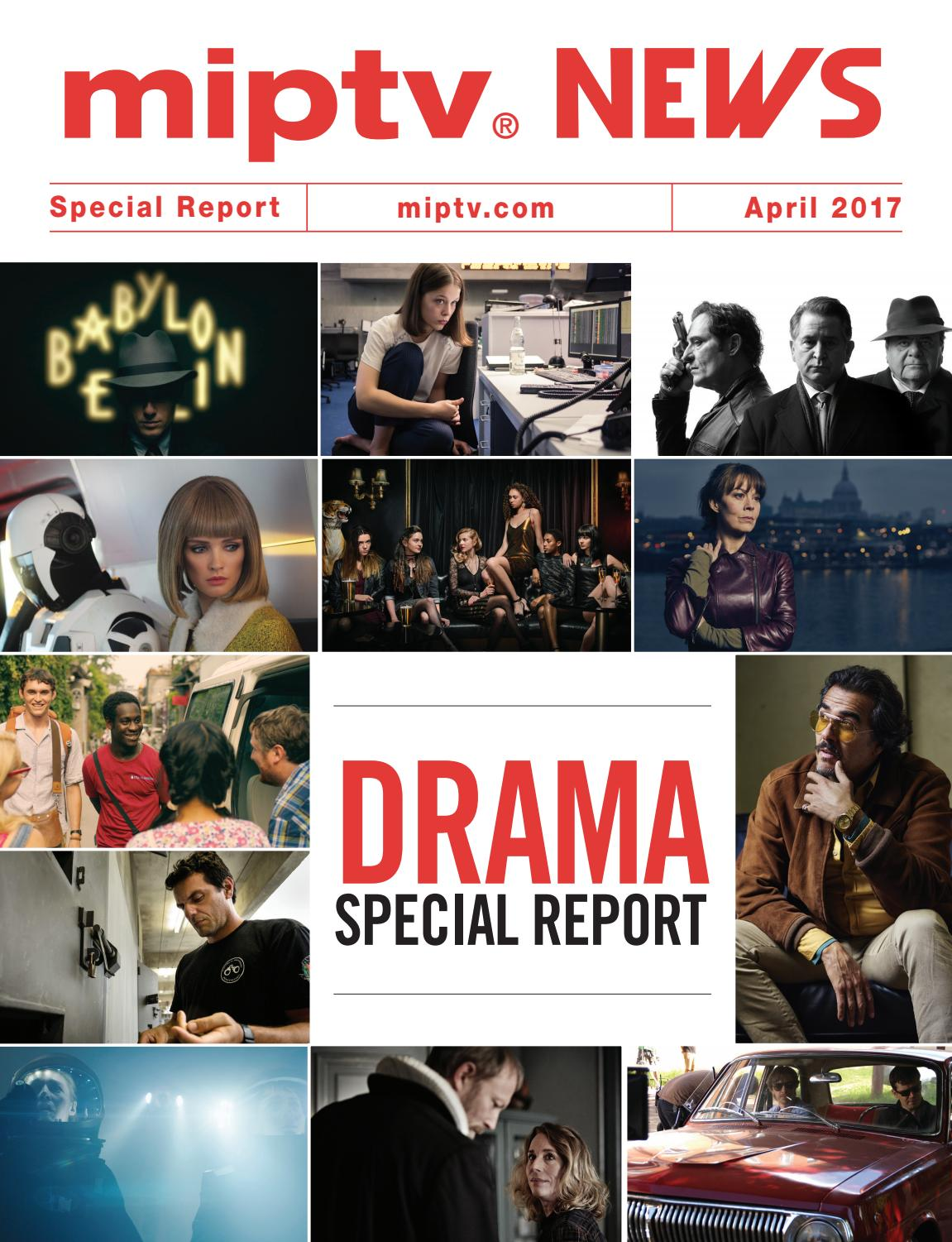 Miptv 2017 drama special report by MIPMarkets - issuu