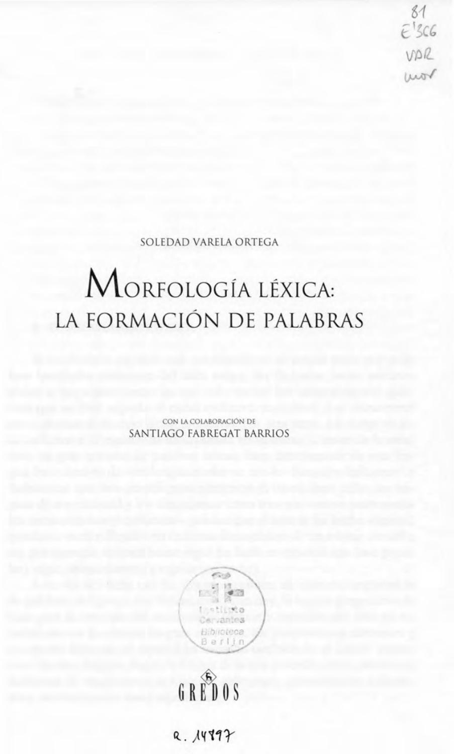 206371620 Varela Ortega Morfologia Lexica La Formacion De