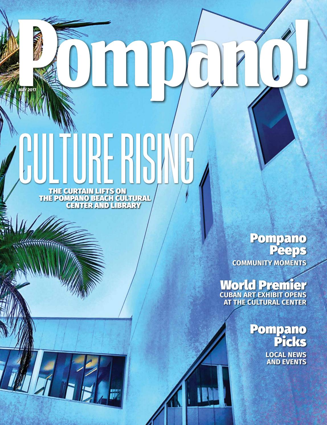 Pompano! Magazine May 2017 by Point! Publishing - issuu