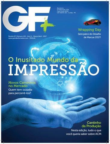 3f4177801744f Revista GF+ Edição 120  Março e Abril 2017 by Revista Grandes ...